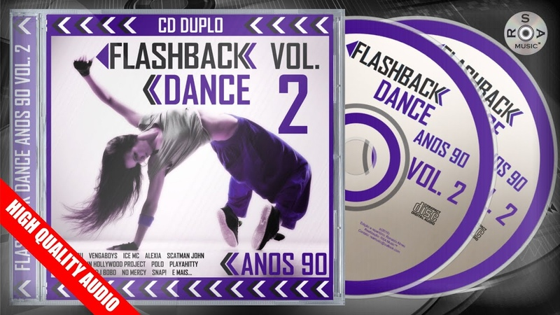 Flashback Dance Anos 90 Vol. 2 CD Duplo Completo p 2019 High Quality Audio
