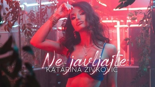 KATARINA IVKOVI - NE JAVLJAJTE (OFFICIAL VIDEO) 4K
