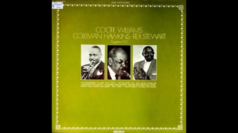 Rex Stewart, Cootie Williams, Coleman Hawkins - Together ( Full Album )