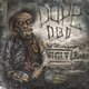 Dope D.O.D. feat. Oiki - Dirt Dogs