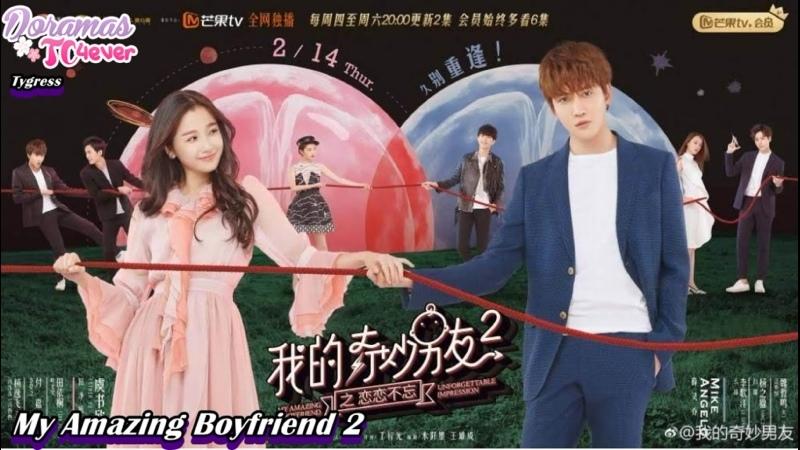 My Amazing Boyfriend 2 Unforgettable Impression Episodio 18 DoramasTC4ever