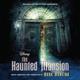 Mark Mancina - The Haunted Mansion