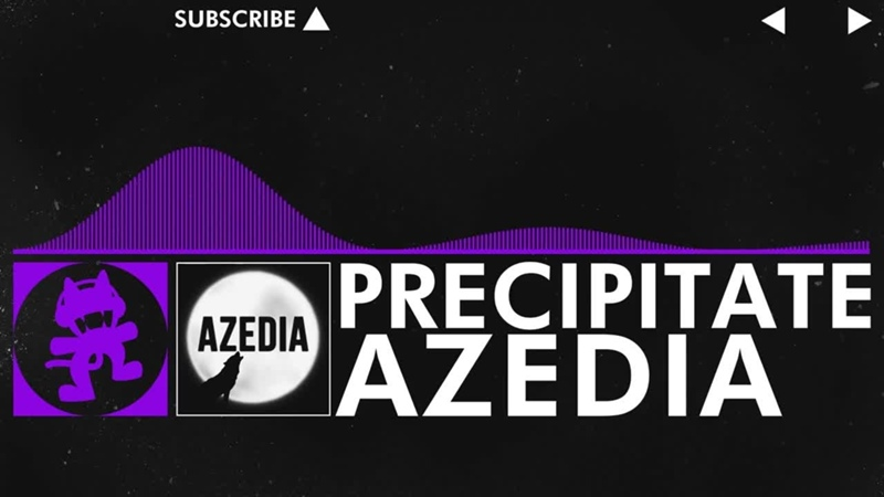 [Dubstep] - AZEDIA - Precipitate [Monstercat Release] - New Artist Week Pt. 1