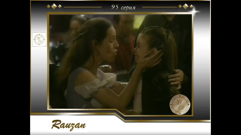 Rauzán Capitulo 95 Раузан 95 серия