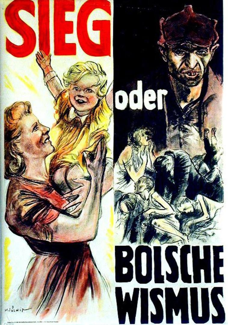 """""""Победа или большевизм"""", плакат пропаганды. Нарисован в 1943 году в Дрездене."""