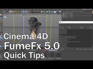FumeFx 5.0 for Cinema 4D Quick Tips