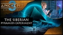 Siberian Pyramid Experiments Alter Shape — Alter Frequency — Alter Consciousness