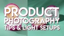 Product Photography Light setups, with tips and tricks