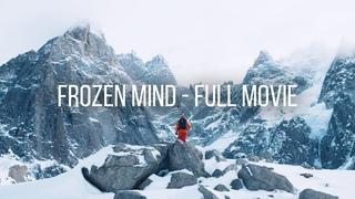 Freeriding The Steep Mountains Of Chamonix   Frozen Mind FULL SNOWBOARD/FREESKI FILM