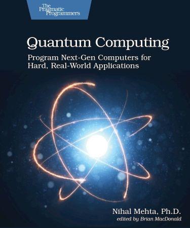 Quantum Computing - Nihal Mehta Ph.D