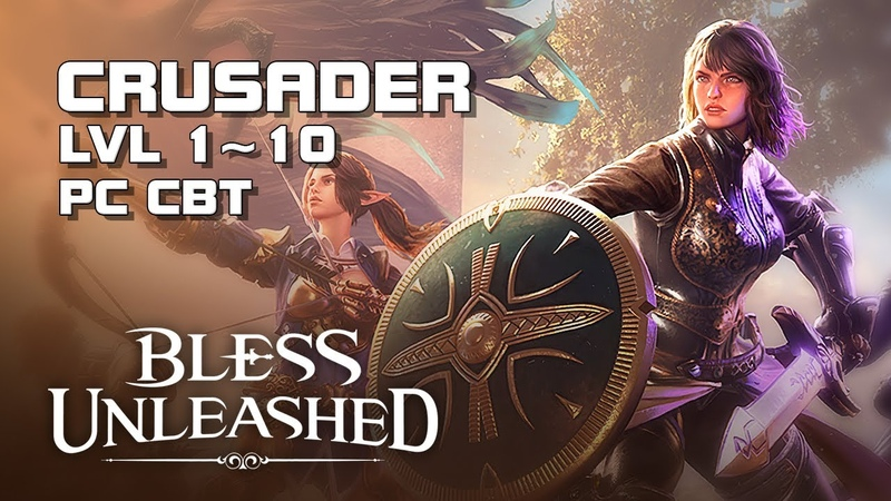 Bless Unleashed - Crusader lvl 1~10 Gameplay - Closed Beta - Steam - PC - F2P - EN