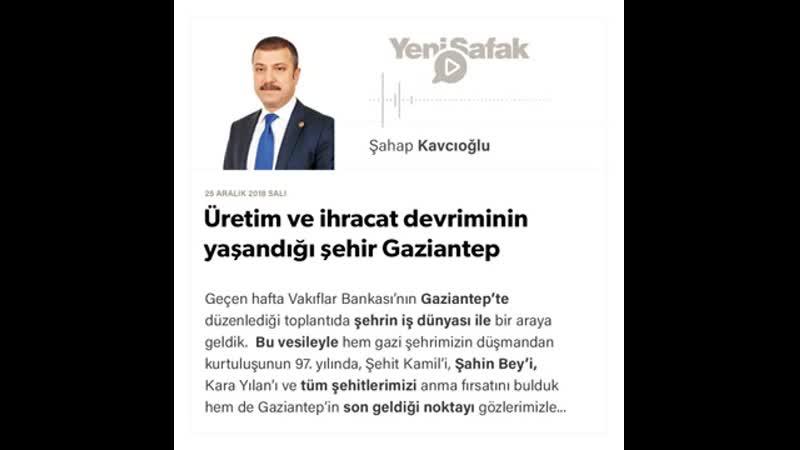 Şahap Kavcıoğlu - Üretim ve ihracat devriminin yaşandığı şehir Gaziantep - 25.12.2018
