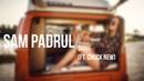 Sam Padrul - Shine (ft. Chuck New)