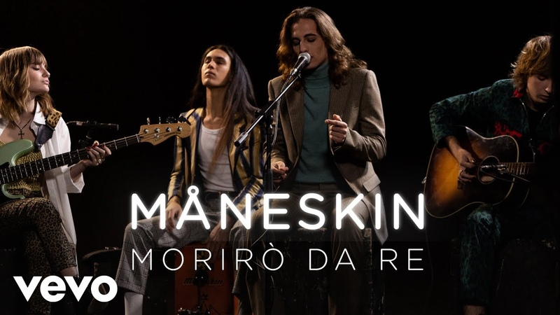 Måneskin Morirò da re Live Performance Vevo