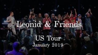 Leonid & Friends - USA Tour January 2019