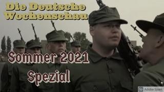 Die Deutsche Wochenschau 2021: Sommer 2021 Spezial