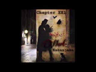 My Diary: Hurt, Chapter XXI [Live Performance]