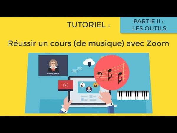 Réussir un cours de musique en visio avec Zoom partie 2