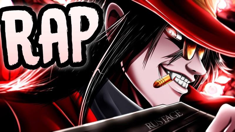 ALUCARD RAP Blood RUSTAGE ft TOPHAMHAT KYO HELLSING