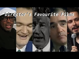 Directors Talking About Their Favourite Films [Tarantino, Scorsese, David Lynch, Spike Lee, Wright]