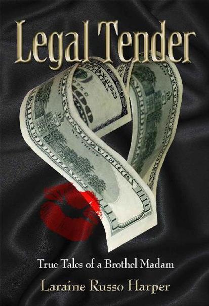 Legal Tender  True Tales of a B - Laraine Russo Harper