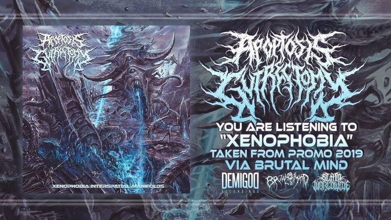 APOPTOSIS GUTRECTOMY - XENOPHOBIA INTERSPATIAL MANIFOLDS [OFFICIAL PROMO STREAM] (2019) SW EXCLUSIVE