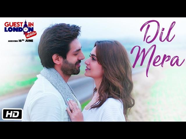 Dil Mera Song Video Guest iin London Kartik Aaryan Kriti Kharbanda Raghav Sachar